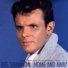 Home & Away: The Complete Recordings 1960 - 1970 by Del Shannon (CD, Nov-2004, Bear Family Records (Germany))