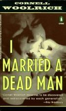 I Married a Dead Man (Crime, Penguin) by Woolrich, Cornell