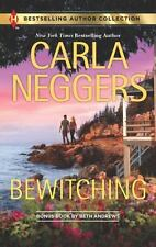 Bewitching by Carla Neggers & His Secret Agenda by Beth Andrews 2-in-1 PB 2013