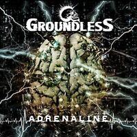 Groundless - Adrenaline [CD]
