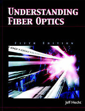 Understanding Fiber Optics (5th Edition) by Jeff Hecht