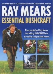 Essential Bushcraft by Ray Mears Paperback Book The Fast Free Shipping