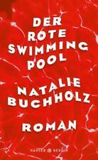 Der rote Swimmingpool von Natalie Buchholz (2018, Gebundene Ausgabe)