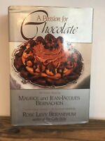 A Passion for Chocolate by Maurice Bernachon and Jean-Jacques Bernachon, 1st Ed.