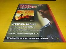 RYAN ADAMS - Publicité de magazine / Advert ASHES & FIRE !!!