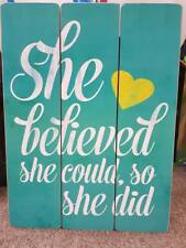 She Believed She Could Inspirational Timber Wooden Sign Wall Art Home Decor