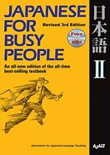 Japanese for Busy People II: Revised 3rd Ed. 1 CD attached (Japanese for Busy Pe
