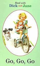 NEW - Read with Dick and Jane: Go, Go, Go