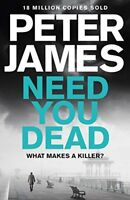 Need You Dead (Roy Grace),Peter James- 9781509816330