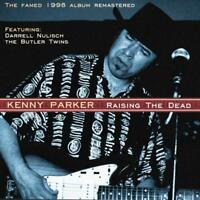 Parker Kenny - Raise The Dead NEW CD