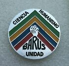 Antique Communist Party of Peru BARUS UNIDAD Science and humanism RARE Pin Badge