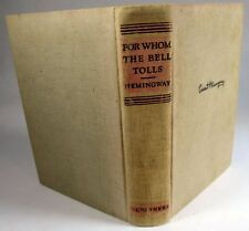 For Whom the Bell Tolls by Ernest Hemingway 1940
