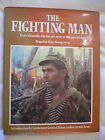 The Fighting Man. Brigadier Peter Young. 1st Edition with DJ. 1981