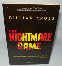 The Nightmare Game, Gillian Cross,  Paperback, Uncorrected Proof, 2006 - Oxford