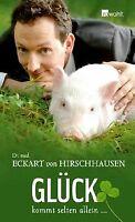 Glück kommt selten allein ... von Hirschhausen, Eck... | Buch | Zustand sehr gut