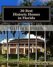 20 Best Historic Homes in Florida: A collection of restored properties open for