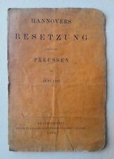 """FREIHERR VON HODENBERG - """"Hannovers Besetzung durch die Preussen """" Orig. EA 1866"""