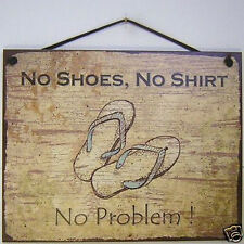 No Shoes Shirt Problem Sign Beach Party Sandals Store Service House Bar Tiki USA