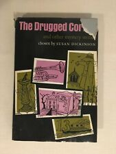 The Drugged Cornet and Other Mystery Stories by Susan Dickinson, HC/DJ, 1973