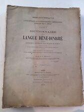 1876 Dictionnaire De La Langue Dene-Dindjie Emile Petitot 1st Inuit Dictionary