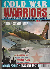 COLD WAR WARRIORS MAGAZINE 2015, WARPLANES ON THE BRINK OF GLOBAL CONFLICT.