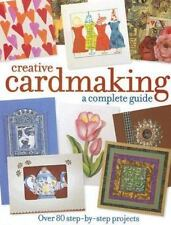 New - Creative Cardmaking: A Complete Guide by Various