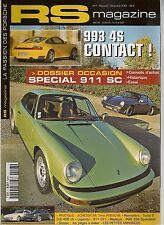 RS MAGAZINE 7 PORSCHE ESSAI 996 CARRERA 4S 911 SC 911 GT1 964 TURBO 2 3.6 944 TU