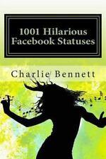 1001 Hilarious Facebook Statuses (2013, Paperback)