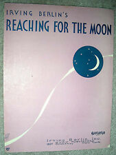 1930 REACHING FOR THE MOON Vintage Sheet Music by Irving Berlin