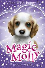 Magic Molly: The Wish Puppy by Webb, Holly | Paperback Book | 9781407171319 | NE