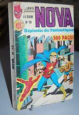 NOVA avec les fantastiques ALBUM N°18 Marvel. 1983