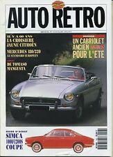 AUTO RETRO n°143 JUILLET 1992 SIMCA 1000/1200S DE TOMASO MANGUSTA MERCEDES 180