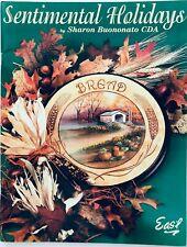 Sentimental Holidays by Sharon Buononato Decorative Tole Painting Pattern Book