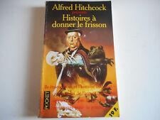 HISTOIRES A DONNER LE FRISSON - ALFRED HITCHCOCK - POCKET