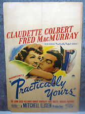 PRACTICALLY YOURS original 1944 movie poster CLAUDETTE COLBERT/FRED MACMURRAY