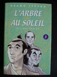 L'ARBRE AU SOLEIL tome 3 TEZUKA TBE