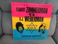 Robert Zimmerman VS A.J.Weberman-The Historic Confrontation LP