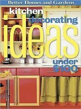 Kitchen Decorating Ideas Under $100 (Better Homes & Gardens)