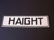"Haight World Famous San Francisco Street Sign 5""x 17"""