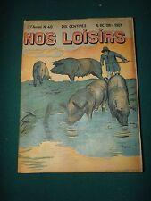 magazine NOS LOISIRS N°40 du 6/10/1907  S166