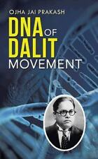 DNA of Dalit Movement by Ojha Jai Prakash (2014, Paperback)