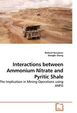 NEW Interactions Between Ammonium Nitrate and Pyritic Shale by Richard Gunawan