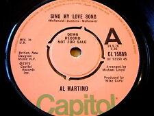 """AL MARTINO - SING MY LOVE SONG   7"""" VINYL DEMO"""