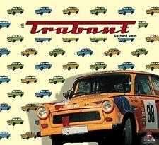 Trabant 601 P50 Modelle Typen Baureihen Geschichte Buch Gerhard Siem Kult DDR