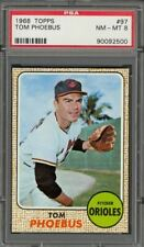 1968 Topps Tom Phoebus #97 - Baltimore Orioles - PSA 8 - NM-MT