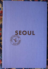 SEOUL - LOUIS VUITTON CITY GUIDE - illustrated Travel Book -S KOREA- 2013 UNREAD