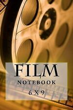Film Notebook : 6 X 9 by Richard Foster (2017, Paperback)