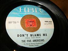 THE FIVE AMERICANS - DON'T BLAME ME - EVOL NOT LOVE   / LISTEN - POP PSYCH ROCK