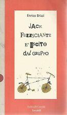 Jack Frusciante è uscito dal gruppo - Enrico Brizzi Baldini&Castoldi 1996