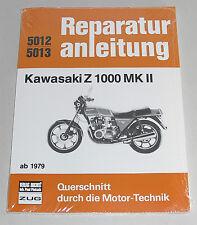 Kawasaki Z 1000 MK II AB 1979 Reprint Der 4. Auflage 1982 9783716815458